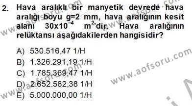 Elektrik Makinaları Dersi 2014 - 2015 Yılı Dönem Sonu Sınavı 2. Soru