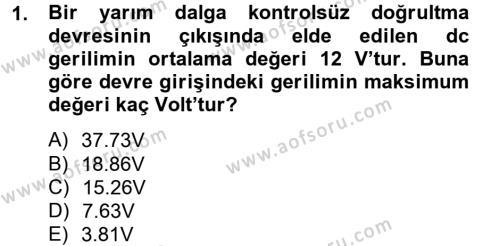 Elektrik Bakım, Arıza Bulma ve Güvenlik Dersi 2012 - 2013 Yılı Ara Sınavı 1. Soru