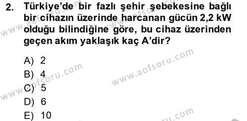 Elektrik Bakım, Arıza Bulma ve Güvenlik Dersi 2013 - 2014 Yılı Dönem Sonu Sınavı 2. Soru