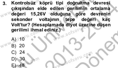 Elektrik Bakım, Arıza Bulma ve Güvenlik Dersi 2013 - 2014 Yılı Dönem Sonu Sınavı 3. Soru