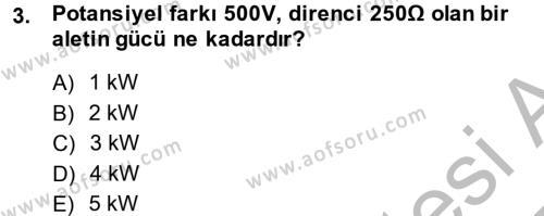 Elektrik Bakım, Arıza Bulma ve Güvenlik Dersi 2014 - 2015 Yılı Ara Sınavı 3. Soru