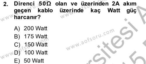 Elektrik Bakım, Arıza Bulma ve Güvenlik Dersi 2014 - 2015 Yılı Dönem Sonu Sınavı 2. Soru