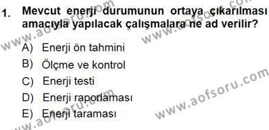Enerji Analizi Dersi 2013 - 2014 Yılı Dönem Sonu Sınavı 1. Soru
