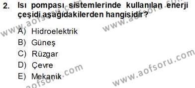 Enerji Analizi Dersi 2013 - 2014 Yılı Dönem Sonu Sınavı 2. Soru