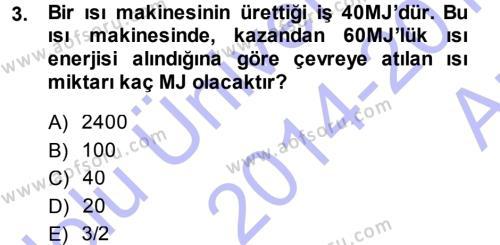 Enerji Analizi Dersi 2014 - 2015 Yılı (Vize) Ara Sınav Soruları 3. Soru