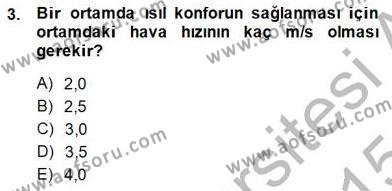 Enerji Analizi Dersi 2014 - 2015 Yılı Dönem Sonu Sınavı 3. Soru
