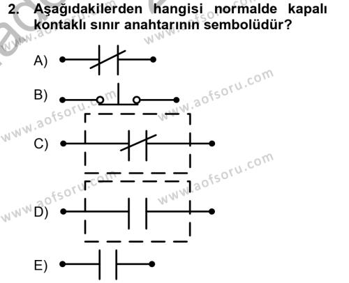 Elektrik Enerjisi Üretim, İletim ve Dağıtımı Bölümü 4. Yarıyıl Elektromekanik Kumanda Sistemleri Dersi 2013 Yılı Bahar Dönemi Ara Sınavı 2. Soru