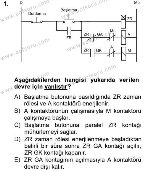 Elektrik Enerjisi Üretim, İletim ve Dağıtımı Bölümü 4. Yarıyıl Elektromekanik Kumanda Sistemleri Dersi 2013 Yılı Bahar Dönemi Dönem Sonu Sınavı 1. Soru