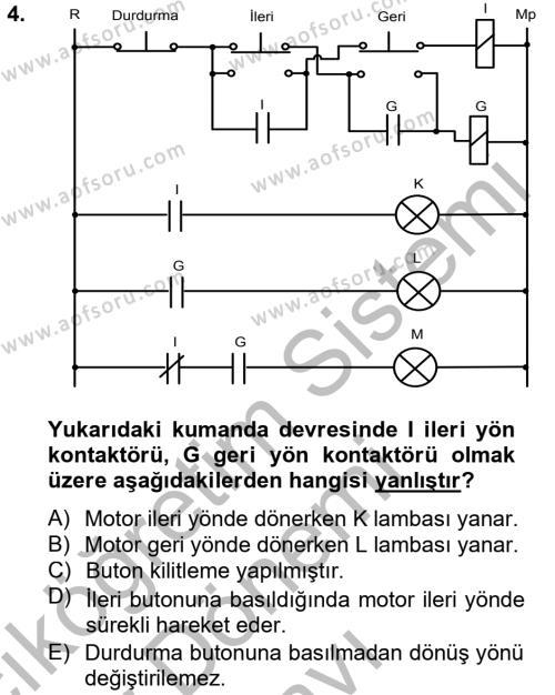 Elektrik Enerjisi Üretim, İletim ve Dağıtımı Bölümü 4. Yarıyıl Elektromekanik Kumanda Sistemleri Dersi 2013 Yılı Bahar Dönemi Dönem Sonu Sınavı 4. Soru