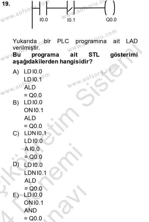 Elektromekanik Kumanda Sistemleri Dersi Tek Ders Sınavı Deneme Sınav Soruları 19. Soru