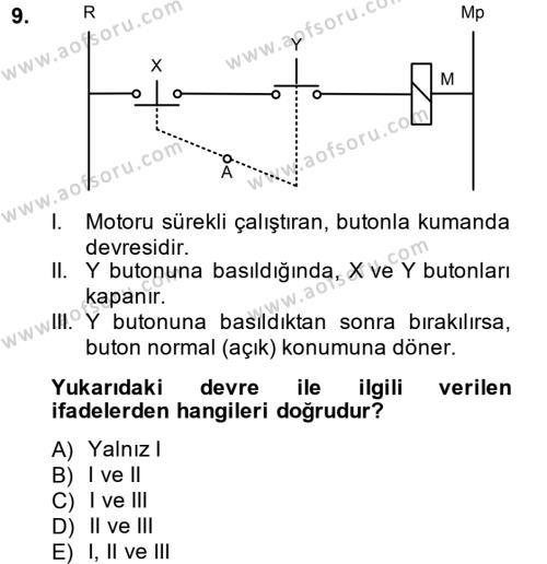 Elektromekanik Kumanda Sistemleri Dersi Tek Ders Sınavı Deneme Sınav Soruları 9. Soru