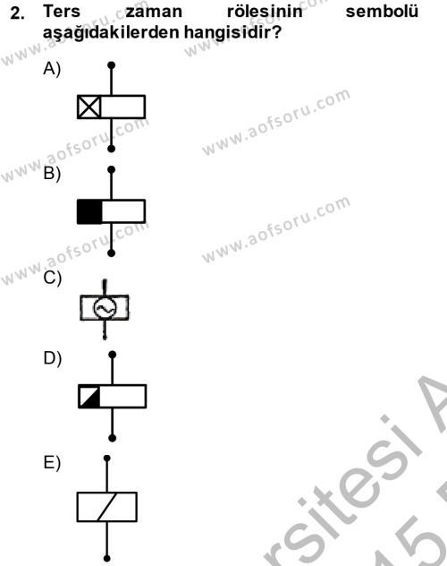 Elektromekanik Kumanda Sistemleri Dersi 2014 - 2015 Yılı Dönem Sonu Sınavı 2. Soru