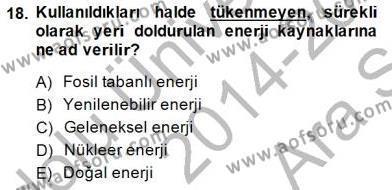 Enerji Tasarrufu Dersi Ara Sınavı Deneme Sınav Soruları 18. Soru