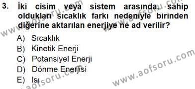Elektrik Enerjisi Üretim, İletim ve Dağıtımı Bölümü 3. Yarıyıl Enerji Tasarrufu Dersi 2015 Yılı Güz Dönemi Dönem Sonu Sınavı 3. Soru