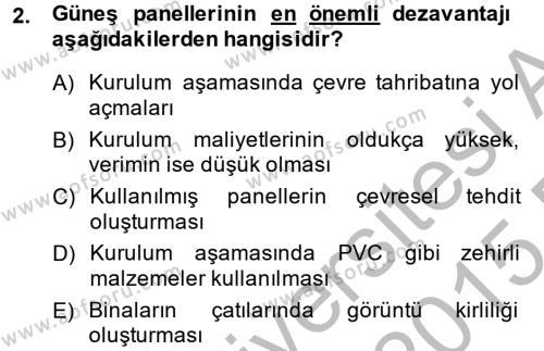 Enerji ve Çevre Dersi 2014 - 2015 Yılı Ara Sınavı 2. Soru