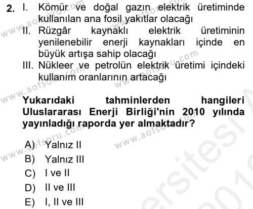 Enerji ve Çevre Dersi 2018 - 2019 Yılı (Vize) Ara Sınav Soruları 2. Soru