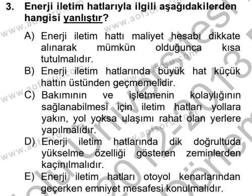 Elektrik Enerjisi İletimi ve Dağıtımı Dersi 2012 - 2013 Yılı Dönem Sonu Sınavı 3. Soru