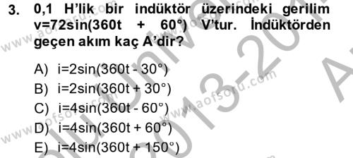 Elektrik Enerjisi İletimi ve Dağıtımı Dersi 2013 - 2014 Yılı Ara Sınavı 3. Soru