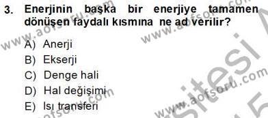 Elektrik Enerjisi Üretim, İletim ve Dağıtımı Bölümü 3. Yarıyıl Sanayide Enerji Ekonomisi Dersi 2015 Yılı Güz Dönemi Dönem Sonu Sınavı 3. Soru