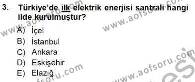 Elektrik Enerjisi Üretim, İletim ve Dağıtımı Bölümü 3. Yarıyıl Elektrik Enerjisi Üretimi Dersi 2013 Yılı Güz Dönemi Ara Sınavı 3. Soru
