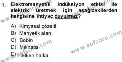 Elektrik Enerjisi Üretimi Dersi 2013 - 2014 Yılı Dönem Sonu Sınavı 1. Soru