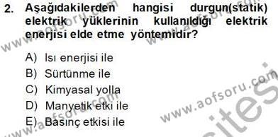 Elektrik Enerjisi Üretimi Dersi 2013 - 2014 Yılı Dönem Sonu Sınavı 2. Soru