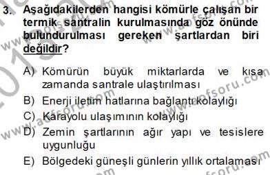 Elektrik Enerjisi Üretimi Dersi 2013 - 2014 Yılı Dönem Sonu Sınavı 3. Soru