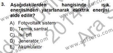 Elektrik Enerjisi Üretimi Dersi 2014 - 2015 Yılı Ara Sınavı 3. Soru