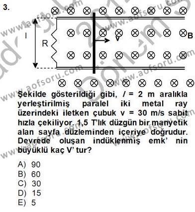 Elektrik Enerjisi Üretimi Dersi 2014 - 2015 Yılı Dönem Sonu Sınavı 3. Soru
