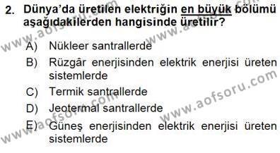 Elektrik Enerjisi Üretimi Dersi 2015 - 2016 Yılı Dönem Sonu Sınavı 2. Soru