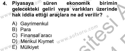 Gayrimenkul Ekonomisi Dersi 2013 - 2014 Yılı Ara Sınavı 4. Soru