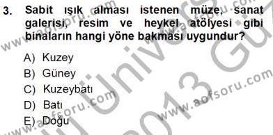 Emlak ve Emlak Yönetimi Bölümü 3. Yarıyıl Bina ve Yapım Bilgisi Dersi 2013 Yılı Güz Dönemi Ara Sınavı 3. Soru