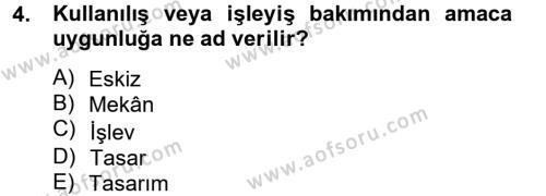 Emlak ve Emlak Yönetimi Bölümü 3. Yarıyıl Bina ve Yapım Bilgisi Dersi 2014 Yılı Güz Dönemi Ara Sınavı 4. Soru