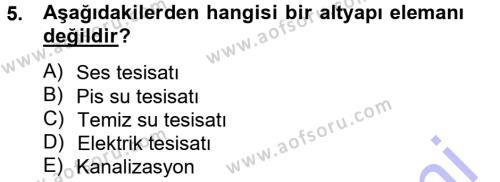 Emlak ve Emlak Yönetimi Bölümü 3. Yarıyıl Bina ve Yapım Bilgisi Dersi 2014 Yılı Güz Dönemi Ara Sınavı 5. Soru