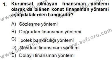 Emlak Finans ve Emlak Değerleme Dersi 2014 - 2015 Yılı Dönem Sonu Sınavı 1. Soru