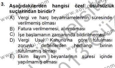 Emlak ve Emlak Yönetimi Bölümü 3. Yarıyıl Gayrimenkullerde Vergilendirme Dersi 2013 Yılı Güz Dönemi Ara Sınavı 3. Soru