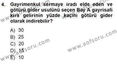 Gayrimenkullerde Vergilendirme Dersi 2012 - 2013 Yılı Dönem Sonu Sınavı 4. Soru