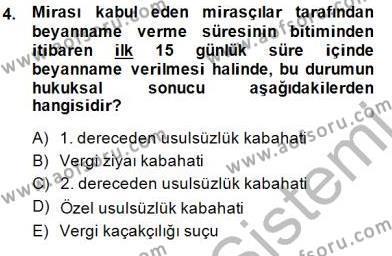 Gayrimenkullerde Vergilendirme Dersi 2014 - 2015 Yılı Dönem Sonu Sınavı 4. Soru