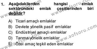Emlak ve Emlak Yönetimi Bölümü 4. Yarıyıl Emlak Yönetimi ve Pazarlaması Dersi 2014 Yılı Bahar Dönemi Ara Sınavı 1. Soru