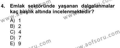 Emlak ve Emlak Yönetimi Bölümü 4. Yarıyıl Emlak Yönetimi ve Pazarlaması Dersi 2014 Yılı Bahar Dönemi Ara Sınavı 4. Soru