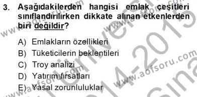 Emlak Yönetimi ve Pazarlaması Dersi 2014 - 2015 Yılı Ara Sınavı 3. Soru