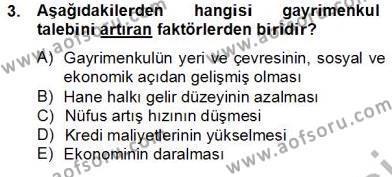 Gayrimenkul Yönetiminde Mesleki Etik Dersi 2012 - 2013 Yılı Dönem Sonu Sınavı 3. Soru