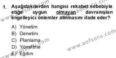 Gayrimenkul Yönetiminde Mesleki Etik Dersi 2013 - 2014 Yılı Dönem Sonu Sınavı 1. Soru