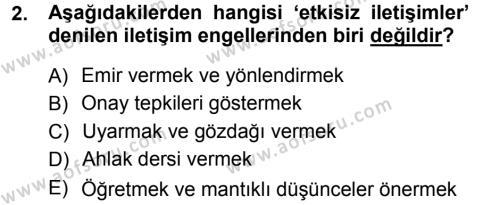 Ev İdaresi Bölümü 1. Yarıyıl Aile Yapısı ve İlişkileri Dersi 2013 Yılı Güz Dönemi Ara Sınavı 2. Soru