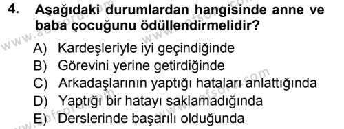 Ev İdaresi Bölümü 1. Yarıyıl Aile Yapısı ve İlişkileri Dersi 2013 Yılı Güz Dönemi Ara Sınavı 4. Soru