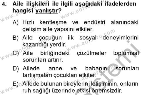 Ev İdaresi Bölümü 1. Yarıyıl Aile Yapısı ve İlişkileri Dersi 2015 Yılı Güz Dönemi Dönem Sonu Sınavı 4. Soru