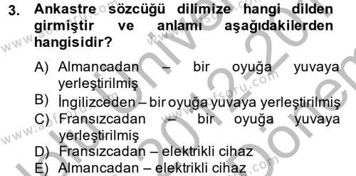 Ev İdaresi Bölümü 2. Yarıyıl Ev Teknolojisi Dersi 2013 Yılı Bahar Dönemi Dönem Sonu Sınavı 3. Soru