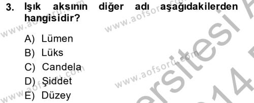 Ev İdaresi Bölümü 2. Yarıyıl Ev Teknolojisi Dersi 2014 Yılı Bahar Dönemi Dönem Sonu Sınavı 3. Soru