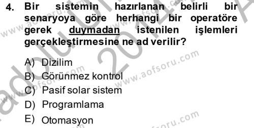 Ev İdaresi Bölümü 2. Yarıyıl Ev Teknolojisi Dersi 2015 Yılı Bahar Dönemi Ara Sınavı 4. Soru