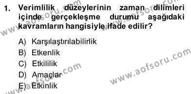 Ev İdaresi Bölümü 2. Yarıyıl İş Etüdü Dersi 2014 Yılı Bahar Dönemi Ara Sınavı 1. Soru